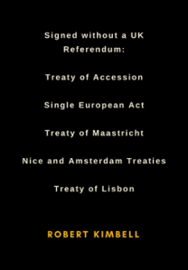 Britain | Treaties and Acts signed without the benefit of a UK referendum, nor of requirements set out by UK Supreme Court Judges.