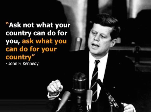 Britain - Ask not what your country can do for you, ask what you can do for your country... JFK