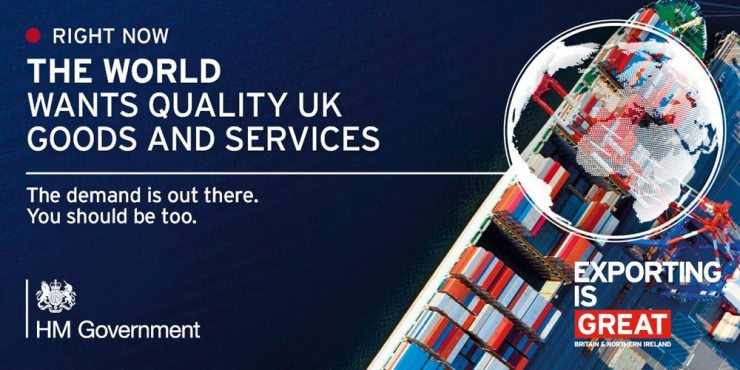 The world wants quality UK goods and services.